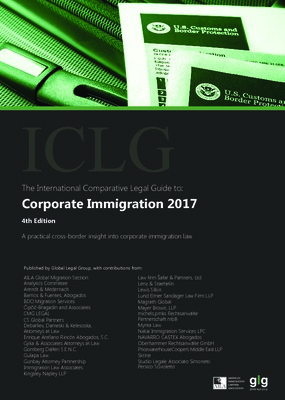 The International Comparative Legal Guide to: Corporate Immigration 2017