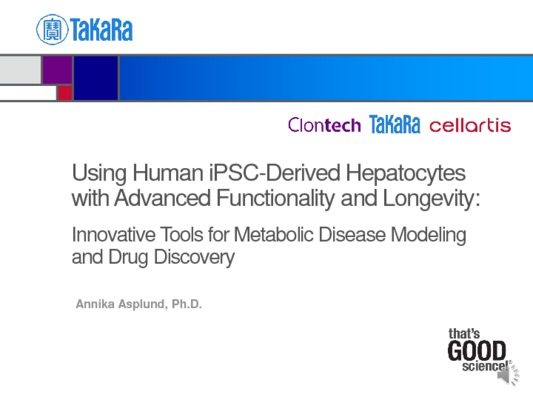 Using Human iPSC-Derived Hepatocytes with Advanced Functionality